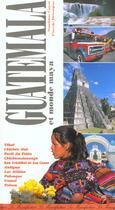 Couverture du livre « Guatemala et monde maya » de Sandrine Gayet et Pascale Beroujon aux éditions La Manufacture