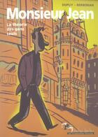 Couverture du livre « Monsieur Jean ; la théorie des gens seuls (édition 2006) » de Charles Berberian et Philippe Dupuy aux éditions Humanoides Associes