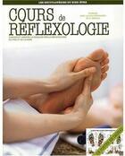 Couverture du livre « Cours de réflexologie ; les encyclopédies du bien-être » de Dalia Piazza aux éditions De Vecchi