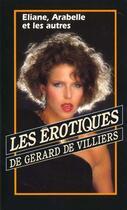Couverture du livre « Erotiques Eliane Arabelle Et Les Autres » de A Ferriere aux éditions Vauvenargues