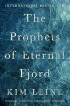 Couverture du livre « THE PROPHETS OF ETERNAL FJORD » de Kim Leine aux éditions Atlantic Books