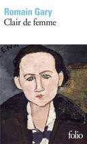 Couverture du livre « Clair de femme » de Romain Gary aux éditions Gallimard