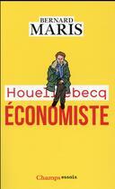 Couverture du livre « Houellebecq économiste » de Bernard Maris aux éditions Flammarion