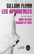 Couverture du livre « Les apparences ; nous allons mourir ce soir » de Gillian Flynn aux éditions Lgf