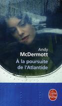 Couverture du livre « à la poursuite de l'Atlantide » de Alice Mcdermott aux éditions Lgf