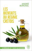 Couverture du livre « Les bienfaits du régime crétois » de Andre Burckel aux éditions J'ai Lu