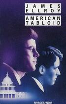 Couverture du livre « American tabloïd » de James Ellroy aux éditions Rivages