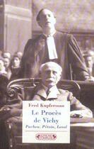 Couverture du livre « Le proces de vichy » de Fred Kupferman aux éditions Complexe