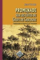 Couverture du livre « Promenade sur les côtes du Golfe de Gascogne » de Jean Thore aux éditions Editions Des Regionalismes
