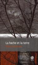 Couverture du livre « La hache et la terre » de Olafur Gunnarsson aux éditions Gaia