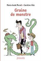 Couverture du livre « Graine de monstre - n 22 (relook) » de Caroline Hue et Marie-Aude Murail aux éditions Bayard Jeunesse