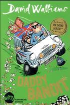 Couverture du livre « Daddy Bandit » de David Walliams aux éditions Albin Michel Jeunesse
