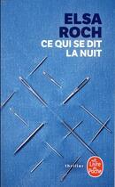 Couverture du livre « Ce qui se dit la nuit » de Elsa Roch aux éditions Lgf