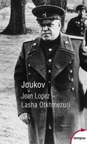 Couverture du livre « Joukov » de Jean Lopez et Lasha Otkhmezuri aux éditions Tempus/perrin