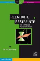 Couverture du livre « Relativité restreinte » de Gourgoulhon E aux éditions Edp Sciences