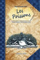 Couverture du livre « Les poissons » de Jean-Marc Gourbillon aux éditions Communication Presse Edition