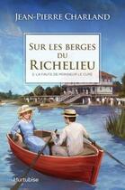 Couverture du livre « Sur les berges du Richelieu T.2 ; la faute de monsieur le curé » de Jean-Pierre Charland aux éditions Hurtubise
