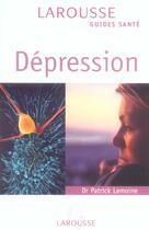 Couverture du livre « Depression » de Patrick Lemoine aux éditions Larousse