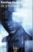 Couverture du livre « De synthèse » de Karoline Georges aux éditions Gallimard