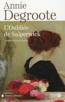 Couverture du livre « L'oubliée de Salperwick » de Annie Degroote aux éditions Presses De La Cite