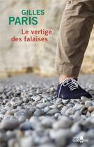 Couverture du livre « Le vertiges des falaises » de Gilles Paris aux éditions Gabelire