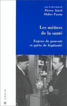Couverture du livre « Les Metiers De La Sante » de Gilbert Aiach aux éditions Economica