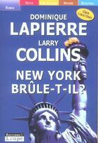 Couverture du livre « New york brûle-t-il ? » de Larry Collins et Dominique Lapierre aux éditions Editions De La Loupe