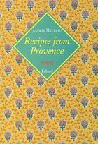 Couverture du livre « Recipes from provence voyages gourmands » de Andree Maureau aux éditions Edisud