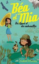Couverture du livre « Béa et Mia T.2 ; des lignes et des embrouilles » de Fredrick D'Anterny aux éditions Michel Quintin