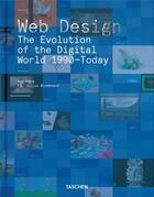 Couverture du livre « Web design ; the evolution of the digital world 1990-today. » de Rob Ford et Julius Wiedemann aux éditions Taschen