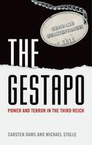 Couverture du livre « The Gestapo: Power and Terror in the Third Reich » de Stolle Michael aux éditions Oup Oxford