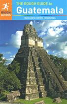 Couverture du livre « Rough Guides ; Guatemala » de I.Stewart aux éditions Penguin Guide