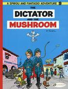Couverture du livre « Spirou & Fantasio adventures T.9 ; the dictator and the mushroom » de Andre Franquin aux éditions Cinebook