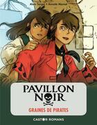 Couverture du livre « Pavillon noi r t.1 ; graines de pirates » de Alain Surget et Annette Marnat aux éditions Pere Castor