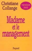 Couverture du livre « Madame Et Le Management » de Christiane Collange aux éditions Fayard