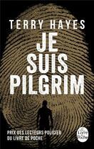 Couverture du livre « Je suis Pilgrim » de Terry Hayes aux éditions Lgf