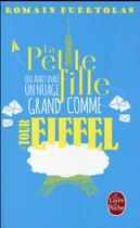 Couverture du livre « La petite fille qui avait avalé un nuage grand comme la tour Eiffel » de Romain Puertolas aux éditions Lgf