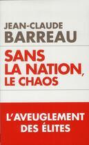Couverture du livre « La nation ou le chaos » de Jean-Claude Barreau aux éditions Toucan