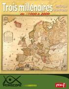Couverture du livre « Trois millénaires en Europe et en France de -1000 à 2000 » de Collectif aux éditions Pemf
