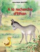 Couverture du livre « À la recherche d'Ethan » de Anne-Marie Malcoste aux éditions Elor