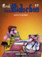 Couverture du livre « Les Bidochon T.17 ; les Bidochon usent le forfait » de Christian Binet aux éditions Fluide Glacial