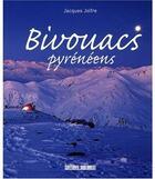 Couverture du livre « Bivouacs » de Jacques Jolfre aux éditions Sud Ouest Editions