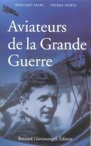Couverture du livre « Aviateurs de la grande guerre » de Marc Robin aux éditions Giovanangeli