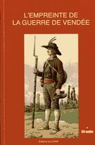 Couverture du livre « L'empreinte de la guerre de Vendée » de Collectif aux éditions Cvrh