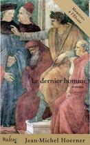Couverture du livre « Le dernier homme » de Jean-Michel Hoerner aux éditions Balzac
