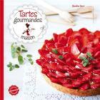 Couverture du livre « Tartes gourmandes maison » de Blandine Boyer aux éditions Larousse