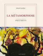 Couverture du livre « La métamorphose » de Franz Kafka et Miquel Barcelo aux éditions Gallimard