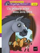 Couverture du livre « Au galop, Silver ! un poney star dans mon box » de Pascal Brissy aux éditions Hatier