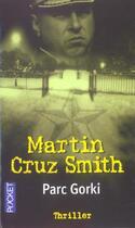 Couverture du livre « Parc Gorki » de Martin Cruz Smith aux éditions Pocket