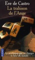 Couverture du livre « La trahison de l'ange » de Eve De Castro aux éditions Pocket